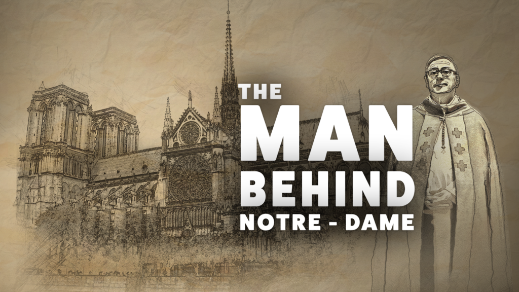 the-man-behind-notre-dame